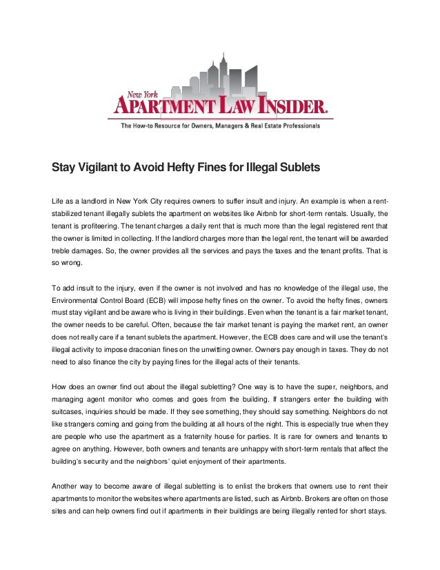 Stay Vigilant to Avoid Hefty Fines for Illegal Sublets Life as a landlord in New York City requires owners to suffer insul...