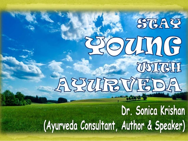 Ayurveda stresses on following small Lifestylemodifications of Diet, Exercise and Sleep which wouldadd Youth to your Years...
