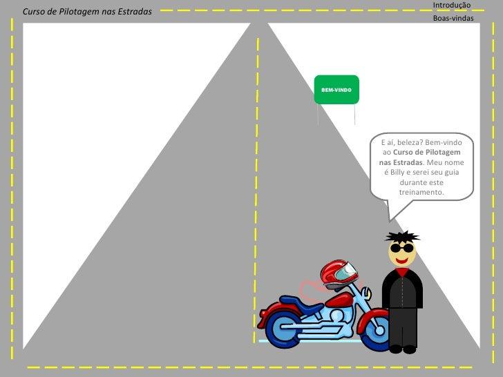 Curso de Pilotagem nas Estradas Slide 2