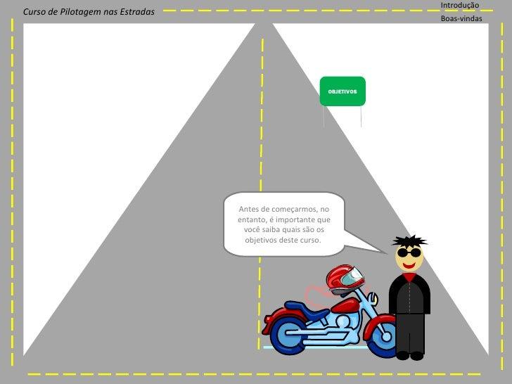 Curso de Pilotagem nas Estradas Slide 3