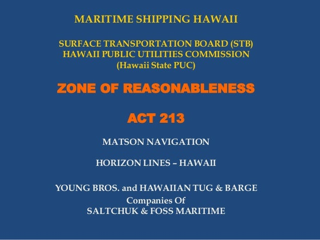 MARITIME SHIPPING HAWAII SURFACE TRANSPORTATION BOARD (STB) HAWAII PUBLIC UTILITIES COMMISSION (Hawaii State PUC)  ZONE OF...
