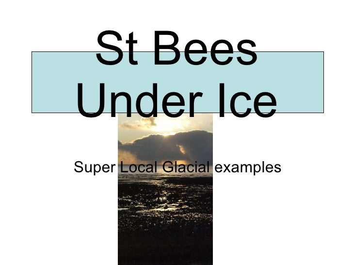 St Bees Under Ice Super Local Glacial examples