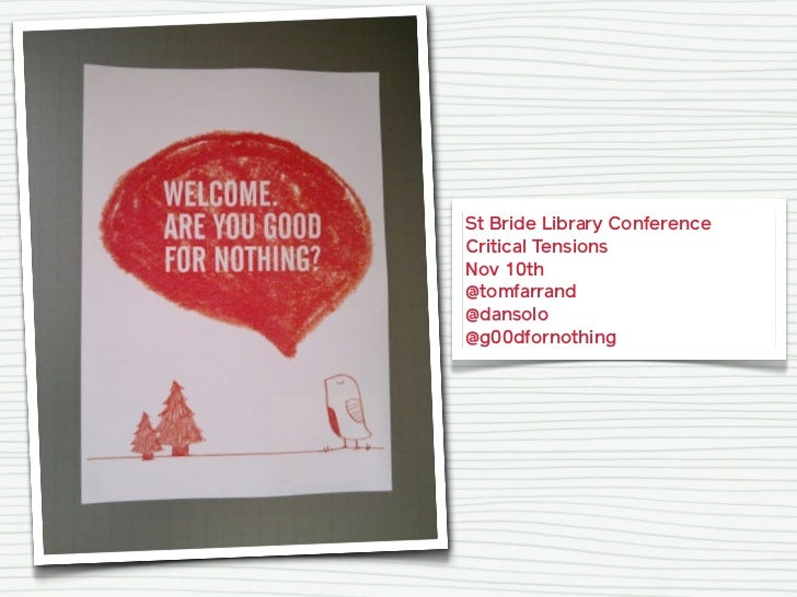 St Bride Library ConferenceCritical TensionsNov 10th@tomfarrand@dansolo@g00dfornothing
