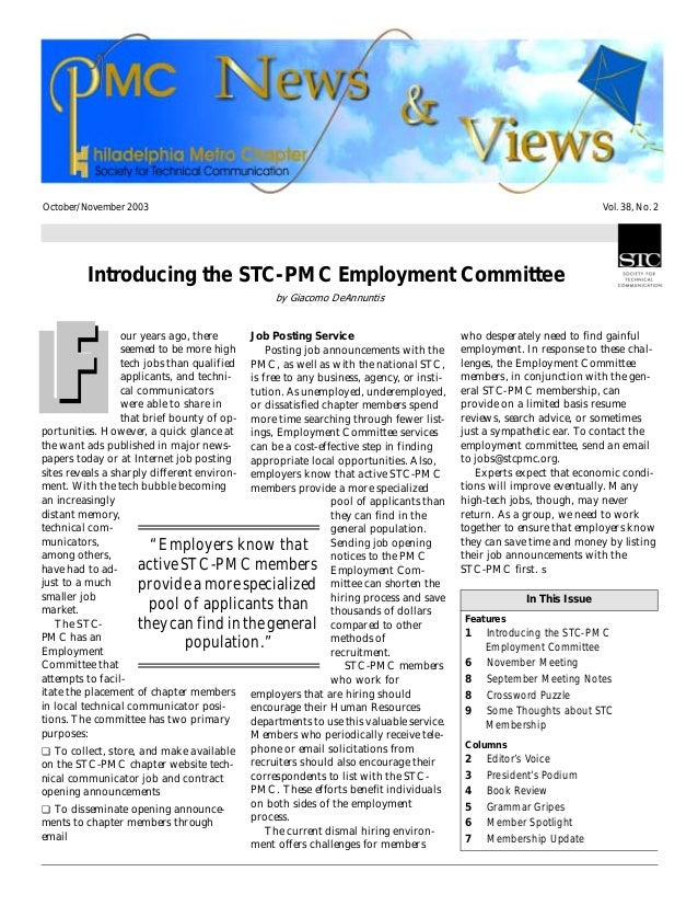 October/November 2003 Vol. 38, No. 2 Introducing the STC-PMC Employment Committee by Giacomo DeAnnuntis our years ago, the...