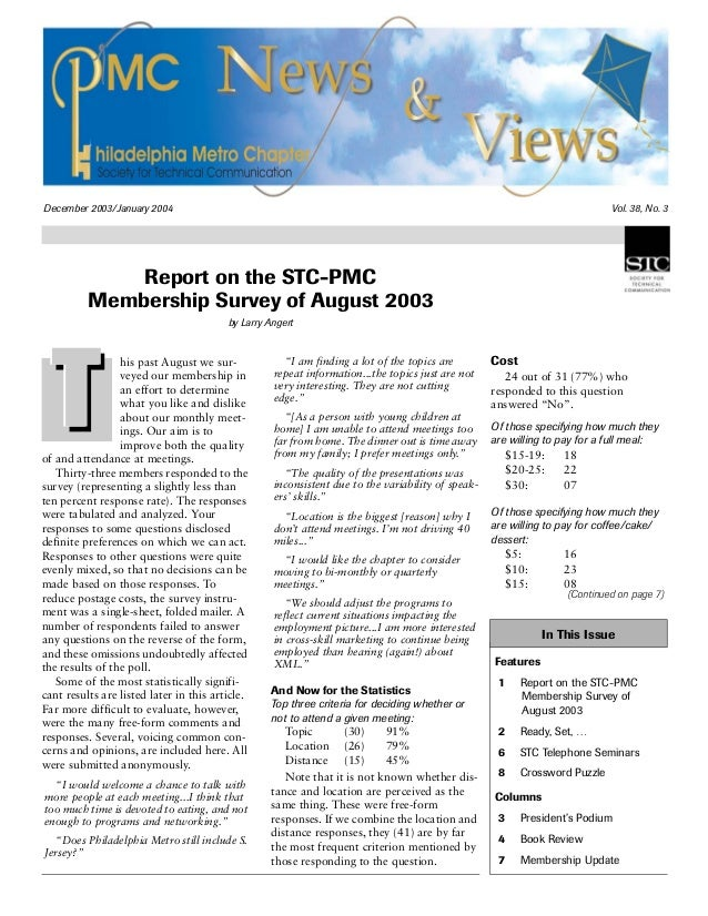 December 2003/January 2004 Vol. 38, No. 3 Report on the STC-PMC Membership Survey of August 2003 by Larry Angert his past ...