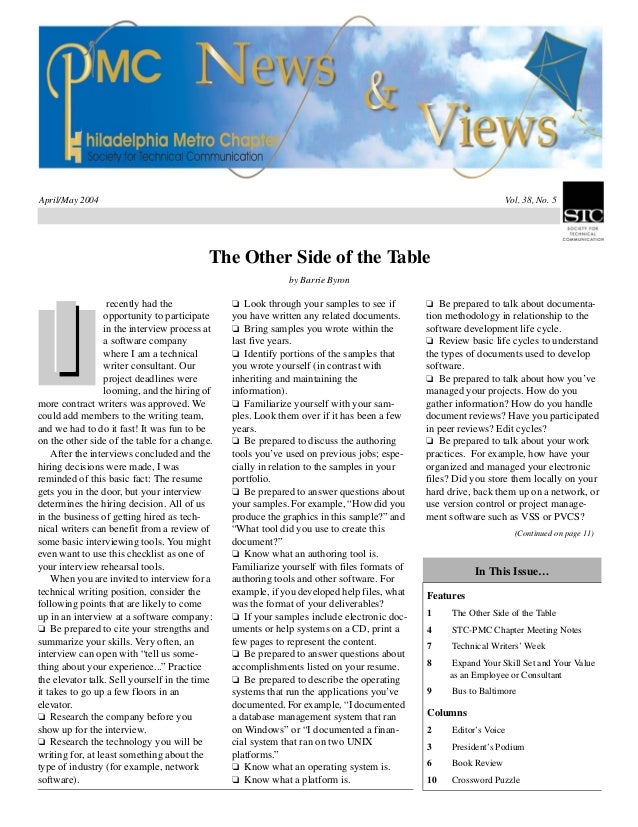 April/May 2004 Vol. 38, No. 5 The Other Side of the Table by Barrie Byron recently had the opportunity to participate in t...