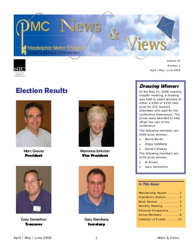 April / May / June 2008 1 NEWS & VIEWS Volume 41 Number 2 April / May / June 2008 Election Results In This Issue Membershi...