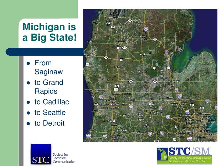 Michigan is a Big State!<br />From Saginaw<br />to Grand Rapids<br />to Cadillac<br />to Seattle<br />to Detroit<br />