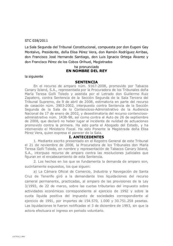 STC 038/2011             La Sala Segunda del Tribunal Constitucional, compuesta por don Eugeni Gay             Montalvo, P...