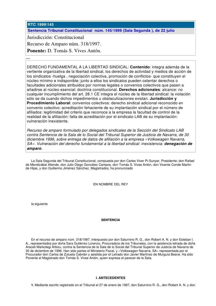 RTC 1999145  Sentencia Tribunal Constitucional núm. 145/1999 (Sala Segunda ), de 22 julio Jurisdicción: Constitucional Rec...
