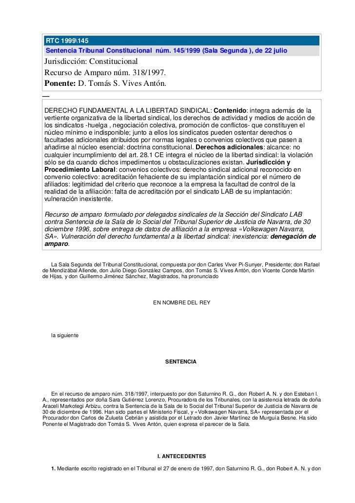 RTC 1999145 Sentencia Tribunal Constitucional núm. 145/1999 (Sala Segunda ), de 22 julioJurisdicción: ConstitucionalRecurs...