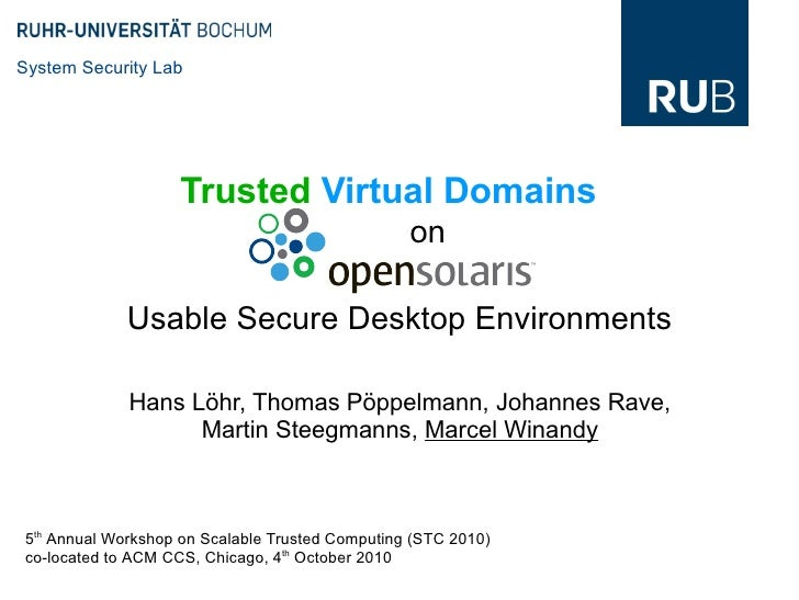 System Security Lab                   Trusted Virtual Domains                                                 on          ...