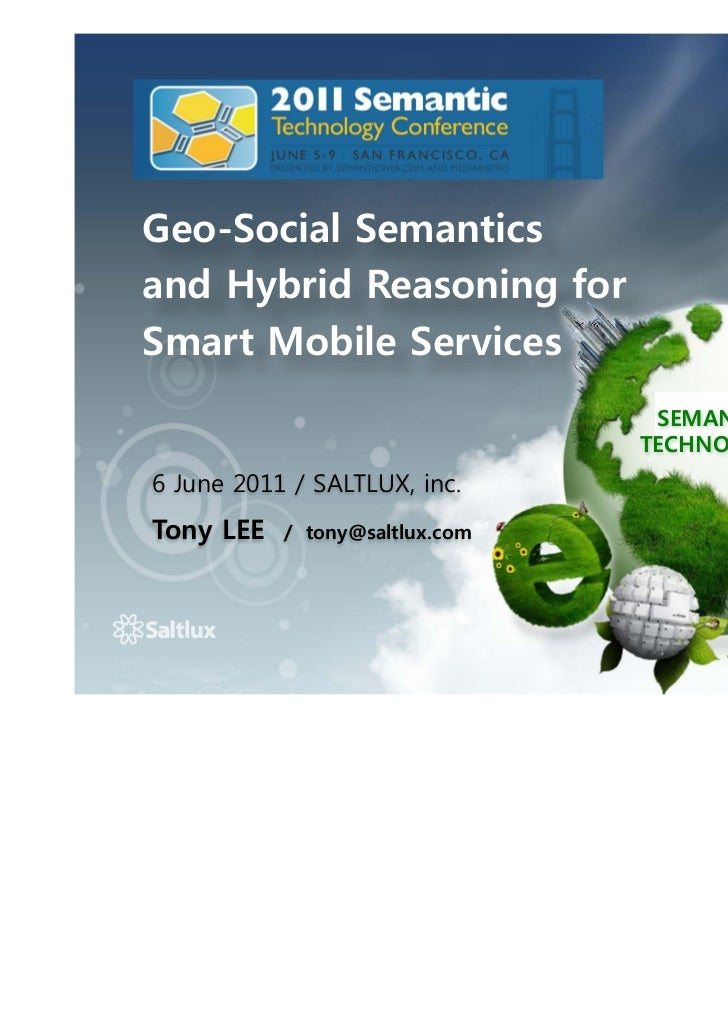Geo-Social Semanticsand Hybrid Reasoning forSmart Mobile Services                                 SEMANTIC                ...