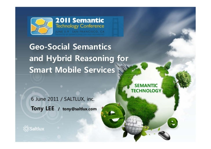 Geo-Social Semanticsand Hybrid Reasoning forSmart Mobile Services                                 SEMANTIC                ...