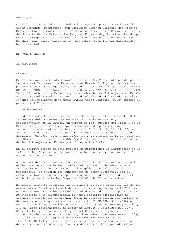 *Texto: *El Pleno del Tribunal Constitucional, compuesto por doña María EmiliaCasas Baamonde, Presidenta, don Guillermo Ji...