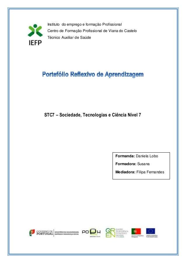 Instituto do emprego e formação Profissional  Centro de Formação Profissional de Viana do Castelo  Técnico Auxiliar de Saú...