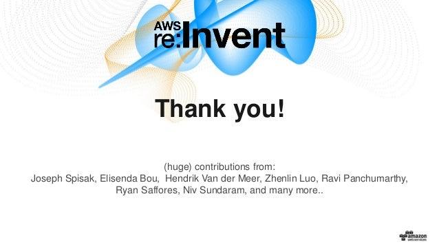 Thank you! (huge) contributions from: Joseph Spisak, Elisenda Bou, Hendrik Van der Meer, Zhenlin Luo, Ravi Panchumarthy, R...