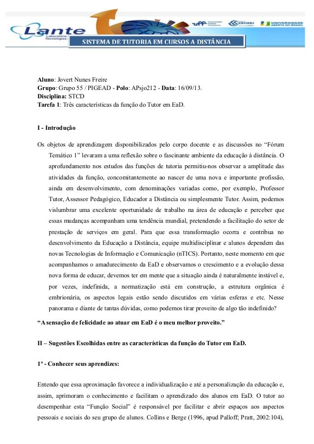 Aluno: Jovert Nunes Freire Grupo: Grupo 55 / PIGEAD - Polo: APsjo212 - Data: 16/09/13. Disciplina: STCD Tarefa 1: Três car...