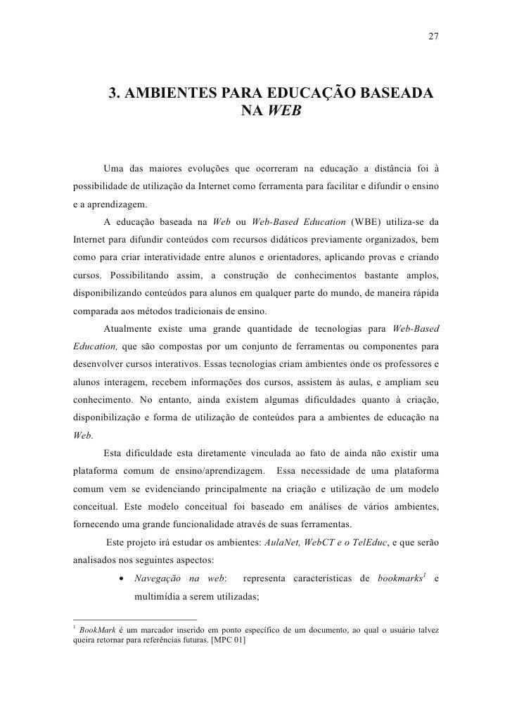 27              3. AMBIENTES PARA EDUCAÇÃO BASEADA                         NA WEB          Uma das maiores evoluções que o...