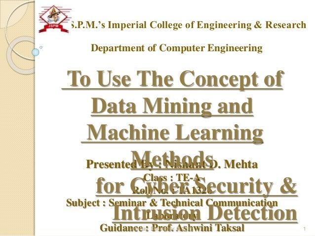 Presented By : Nishant D. Mehta Class : TE-A Roll No. : TA1326 Subject : Seminar & Technical Communication Laboratory Guid...