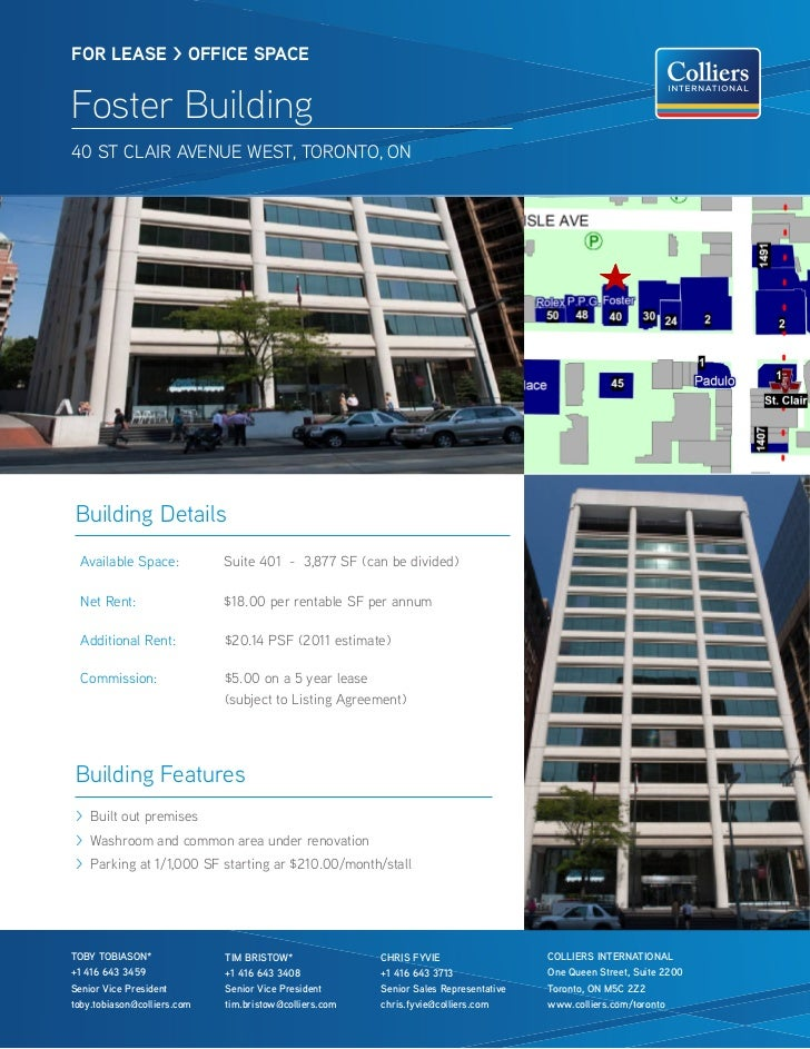 FOR lease > OFFICe sPaCeFoster Building40 St clair avenue WeSt, toronto, onBuilding Details  available Space:           Su...