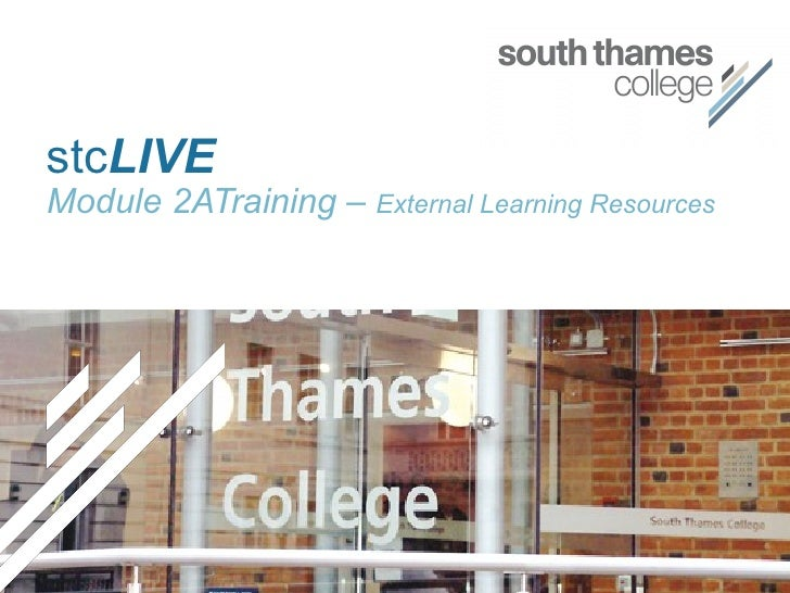 stc LIVE Module 2ATraining –  External Learning Resources