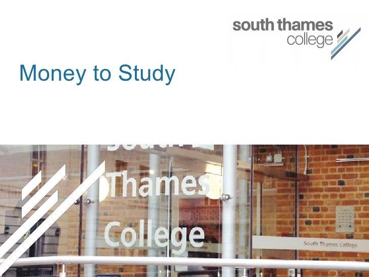 Money to Study