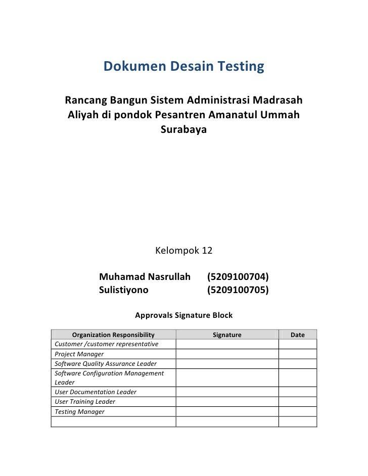 Dokumen Desain Testing   Rancang Bangun Sistem Administrasi Madrasah   Aliyah di pondok Pesantren Amanatul Ummah          ...