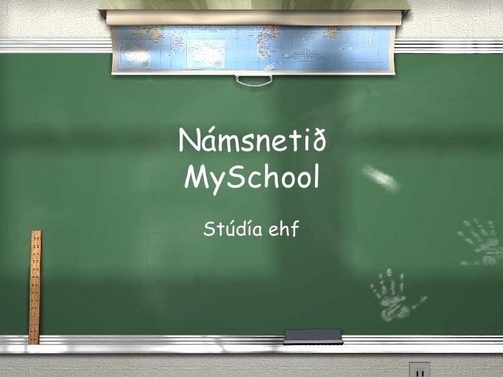 N ámsnetið MySchool St údía ehf