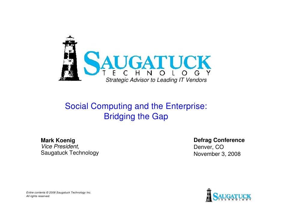 Strategic Advisor to Leading IT Vendors                                Social Computing and the Enterprise:               ...