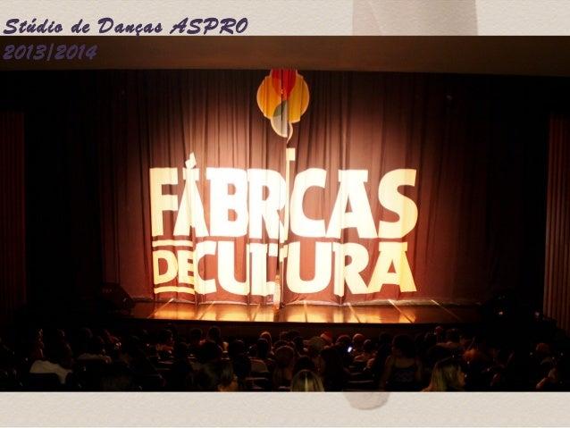 Stúdio de Danças ASPRO  2013/2014