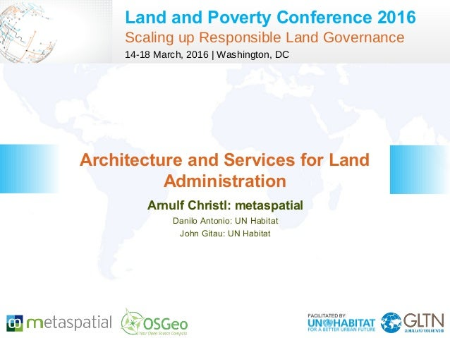 Land and Poverty Conference 2016 Scaling up Responsible Land Governance 14-18 March, 2016 | Washington, DC Arnulf Christl:...