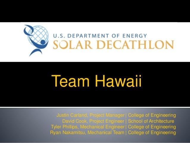Team Hawaii U.S. Department of Energy | College of Engineering | School of Architecture | College of Engineering | College...
