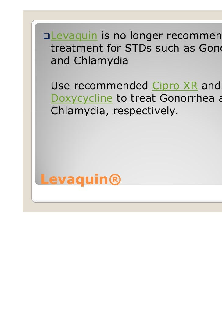 treatment gonorrhea levaquin