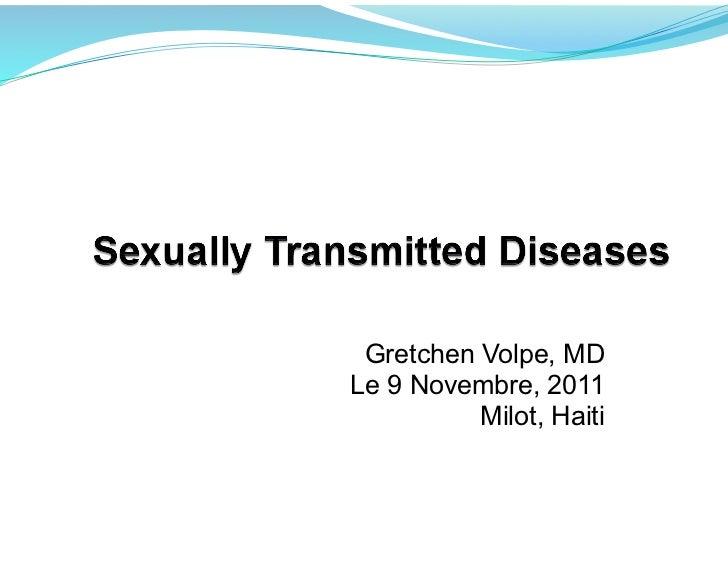 Gretchen Volpe, MD Le 9 Novembre, 2011           Milot, Haiti