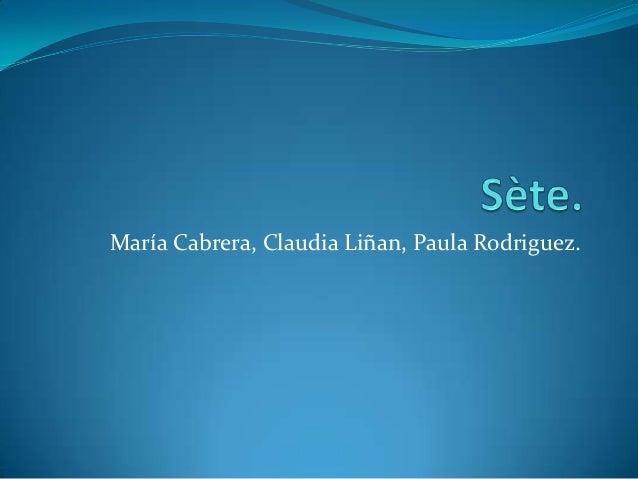María Cabrera, Claudia Liñan, Paula Rodriguez.