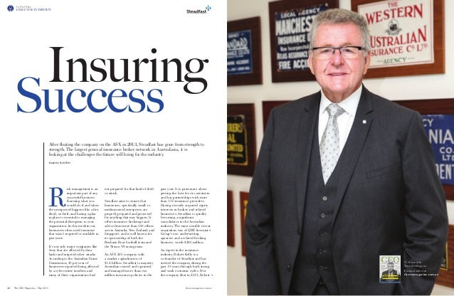 48. The CEO Magazine - May 2015 	 theceomagazine.com.au In The Office EXECUTIVE INTERVIEW Insuring After floating the comp...