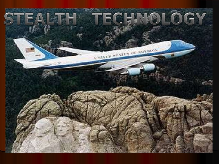 TOPICS GOING TO BE DEALED>>WHAT IS STEALTH TECHNOLOGY.>>HOW RADAR WORKS.>>MAIN FEATURES OF STEALTH PLANES>>DISADVANTAGES.>...