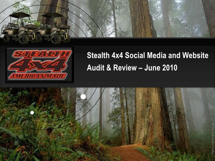 Stealth 4x4 Social Media and Website  Audit & Review – June 2010