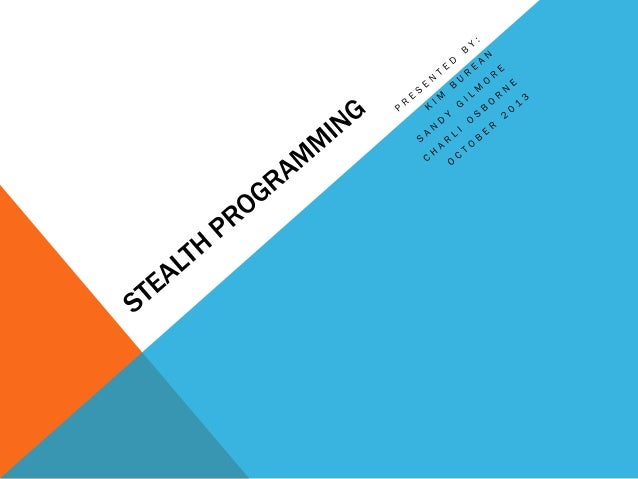 WHAT IS STEALTH PROGRAMMING? Passive programs  An interactive, non-formal 'event' that engages patrons with no specific t...