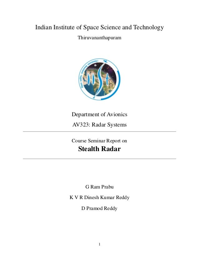 1 Indian Institute of Space Science and Technology Thiruvananthapuram Department of Avionics AV323: Radar Systems Course S...