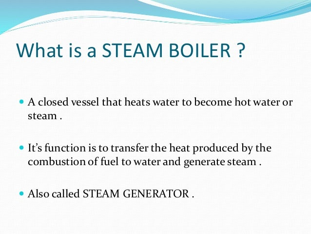 Steam boiler by noman nazir channa