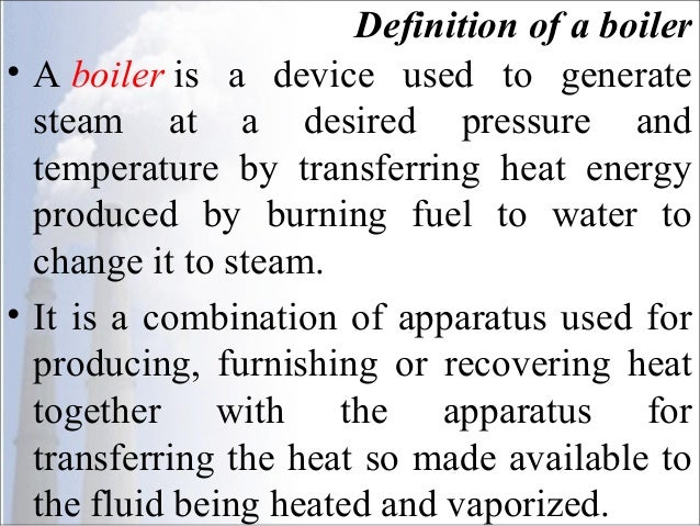 Steam Boilers OR Steam Generators
