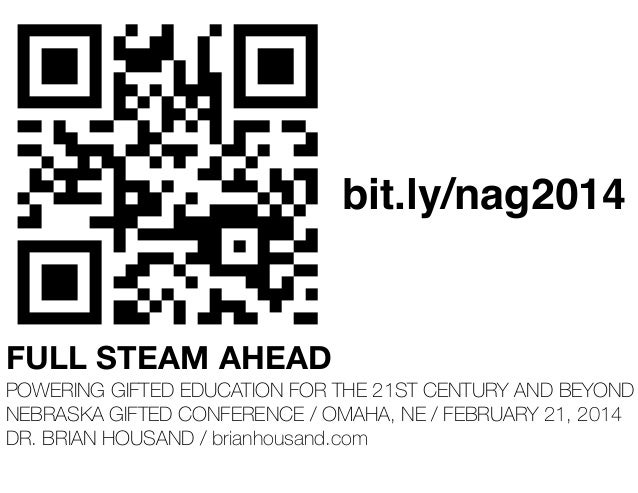 bit.ly/nag2014  FULL STEAM AHEAD POWERING GIFTED EDUCATION FOR THE 21ST CENTURY AND BEYOND NEBRASKA GIFTED CONFERENCE / OM...