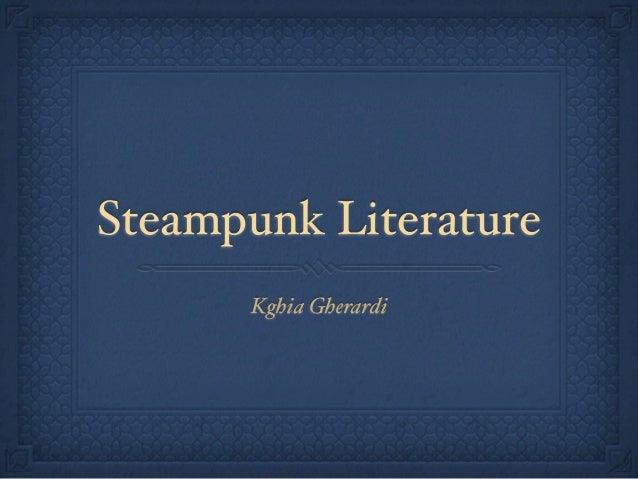Steampunk Literature      Kghia Gherardi