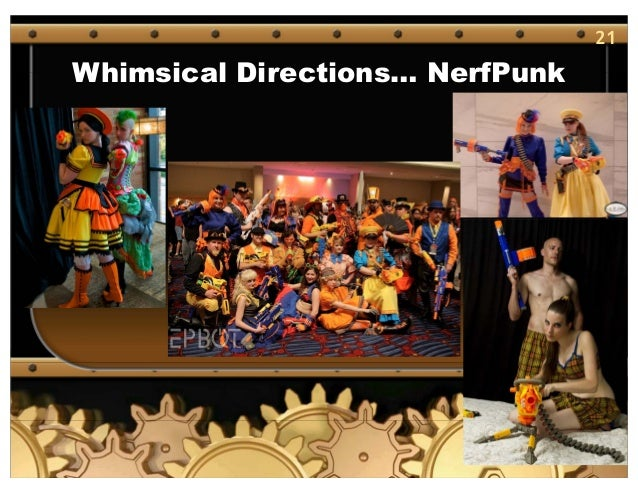 21 Whimsical Directions… NerfPunk