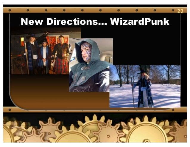 22 New Directions… WizardPunk