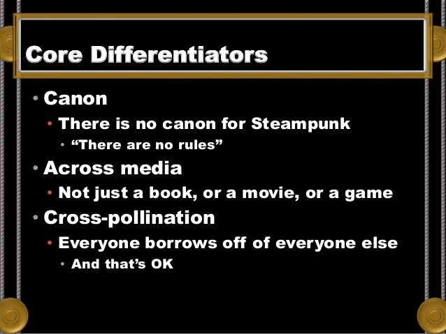 Core Differentiators From Adam Heine's Blog. Data from Wikipedia, retrieved July 7, 2012. • Canon • There is no canon for ...