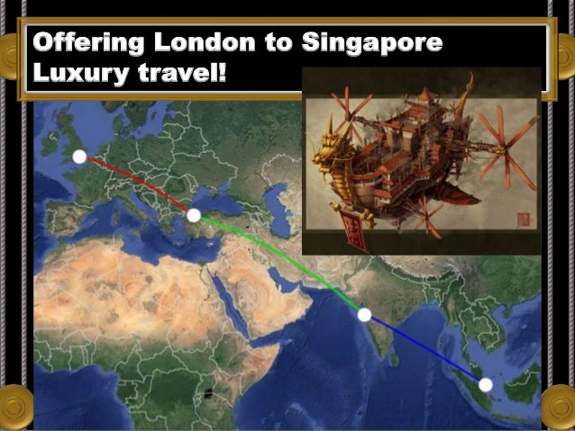 Offering London to Singapore Luxury travel!