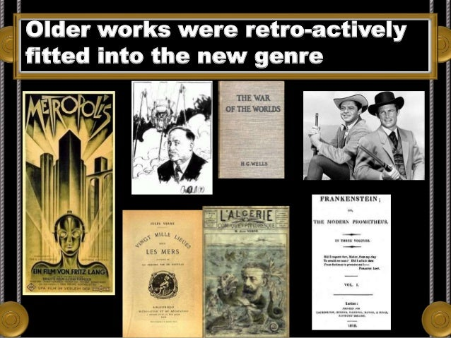 Older works were retro-actively fitted into the new genre